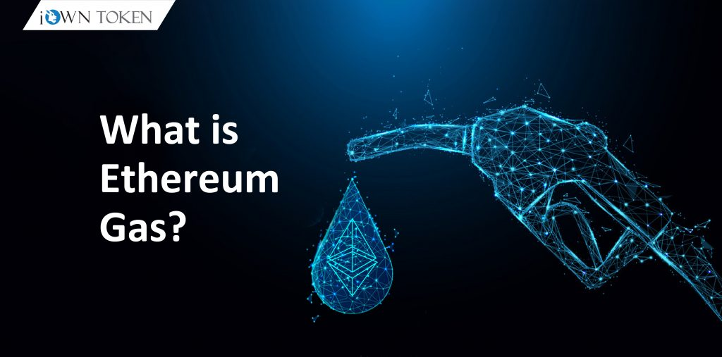 what is Ethereum Gas